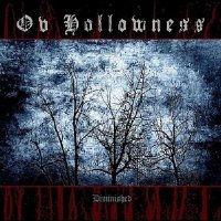 Ov Hollowness-Diminished