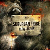 Suburban Tribe-Recollection