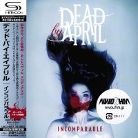 Dead By April — Incomparable (Japanise Edition) (2011)  Lossless