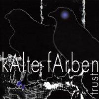 Kalte Farben-Trust