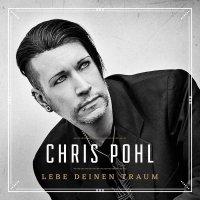 Chris Pohl-Lebe Deinen Traum