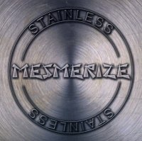 Mesmerize-Stainless