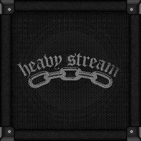 Heavy Stream-Heavy Stream