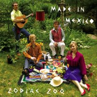 Made In Mexico — Zodiac Zoo (2005)