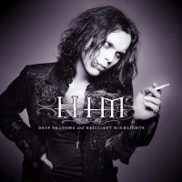 HIM — Deep Shadows And Brilliant Highlights (Limited Edition) (2001)  Lossless