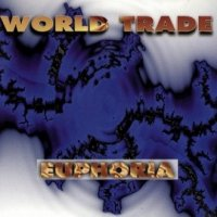 World Trade — Euphoria (1995)