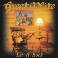 Great White-Let It Rock [Japanese Edition]