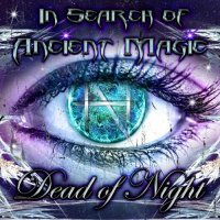 Dead of Night — In Search of Ancient Magic (2017)