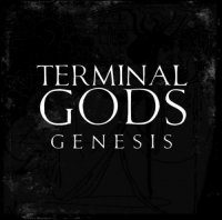 Terminal Gods-Genesis