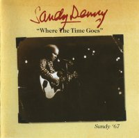 Sandy Denny — Where The Time Goes (2005)