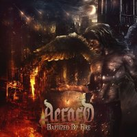 Aeraco - Baptized By Fire (2017)