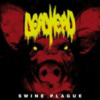 Dead Head-Swine Plague