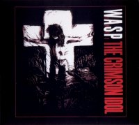 W.A.S.P.-The Crimson Idol