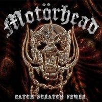 Motorhead-Catch Scratch Fewer