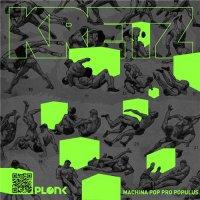 Kretz - Machina Pop Pro Populus (2015)