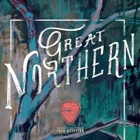 Folkinception — Great Northern (2017)