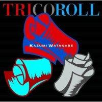 Kazumi Watanabe — Tricoroll (2011)