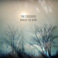 The Crosiers-Wheat To Wire