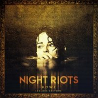 Night Riots-Howl (Deluxe Edition)
