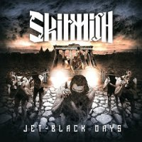 Skirmish-Jet-Black Days