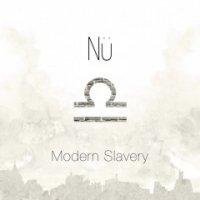 Nu-Modern Slavery