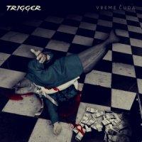 Trigger-Vreme Čuda