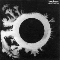 Bauhaus-The Sky's Gone Out