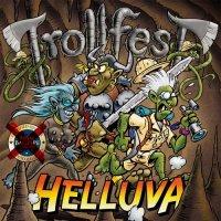 Trollfest — Helluva (2017)