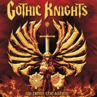 Gothic Knights-Up From The Ashes