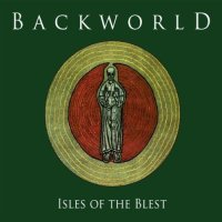 Backworld — Isles Of The Blest (1998)