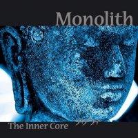 Monolith-The Inner Core