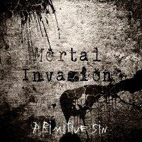 Mortal Invasion-Primitive Sin