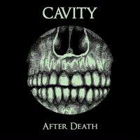 Cavity-After Death