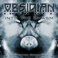 Obsidian-Into The Chasm (CDS)