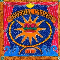 Imperial Crowns — Imperial Crowns (2000)