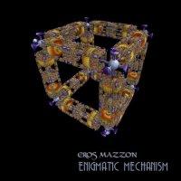 Eros Mazzon-Enigmstic Mechanism