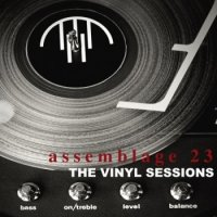 Assemblage 23 — The Vinyl Sessions (2013)