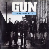 Gun — Taking On The World (1989)  Lossless