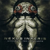 Nexus Inferis — A Vision of the Final Earth (2012)  Lossless