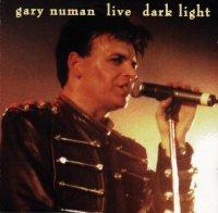Gary Numan-Live Dark Light  (2 CD Re : 1998 )