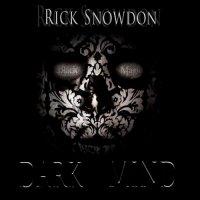 Rick Snowdon-Dark Mind