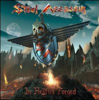 Steel Assassin-In Hellfire Forged