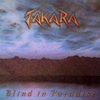 Takara-Blind In Paradise