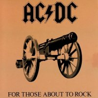 AC/DC-For Those About To Rock (We Salute You)