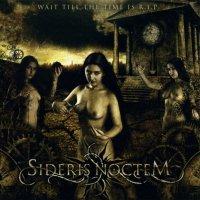 Sideris Noctem-Wait Till The Time Is R.I.P.