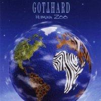 Gotthard-Human Zoo