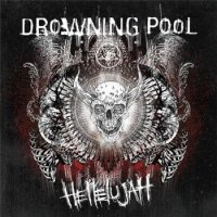 Drowning Pool-Hellelujah