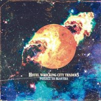 Hotel Wrecking City Traders - Passage To Agartha (2017)