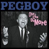 Pegboy — Cha-Cha Damore (1997)