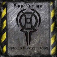 Rage Sermon - Nephalem Infected Reloads